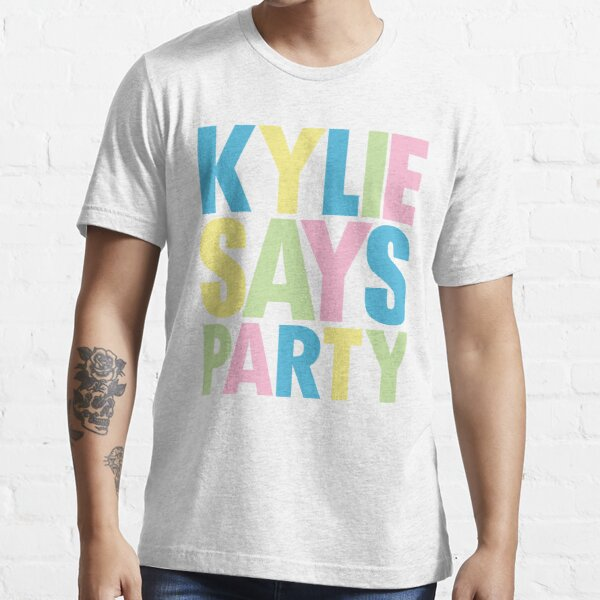Kylie Minogue - Kylie Says Party Essential T-Shirt