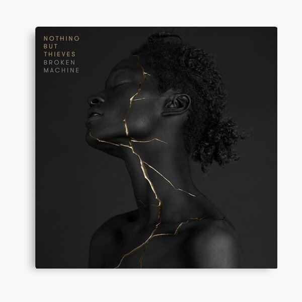 Nothing But Thieves - Broken Machine B.V (Better Quality) Canvas Print