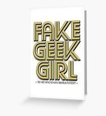 Bona-Fide Fake Geek Girl Greeting Card