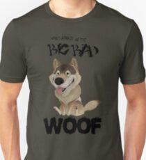 The Big Bad WOOF Unisex T-Shirt