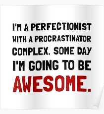 Procrastinator Awesome Poster