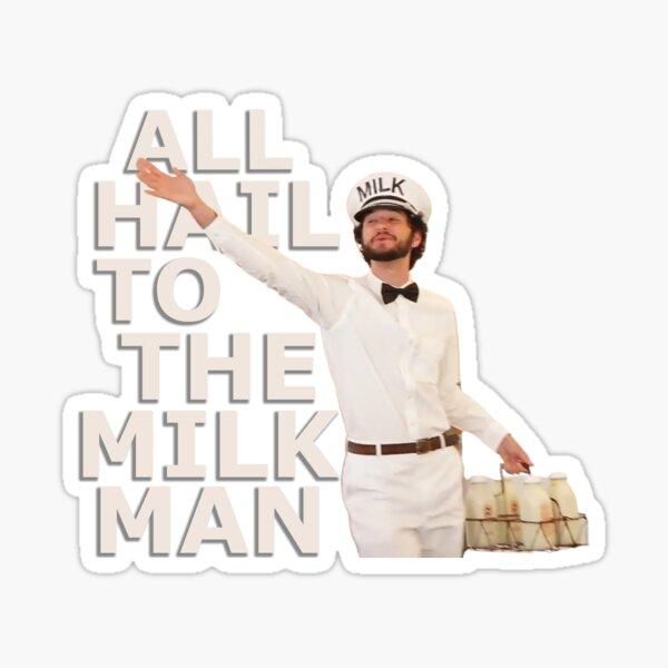 All Hail to the Milk Man - Jake and Amir, Ben Schwartz quote, song Sticker