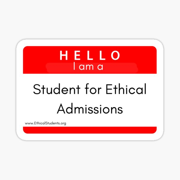 Hello! I am a Student For Ethical Admissions  Sticker
