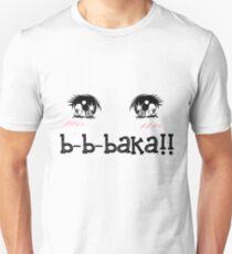 baka!! Unisex T-Shirt