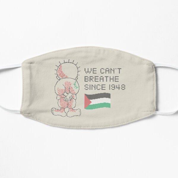 Palestine Handhala Nous ne pouvons plus respirer depuis 1948 Le droit au retour des Palestiniens - BLK Masque sans plis