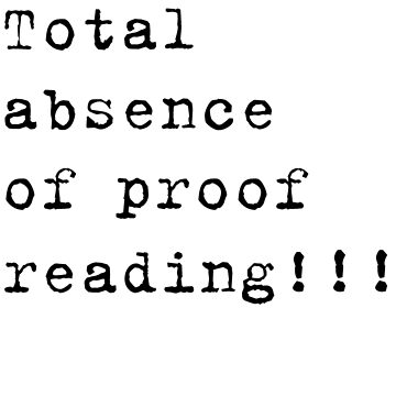 Total absence of proof reading No 3 by jase72