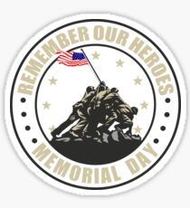 Remember Our Heroes - Memorial Day Sticker
