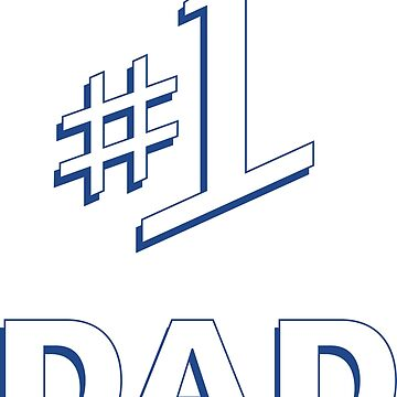#1 Dad by allthingspass