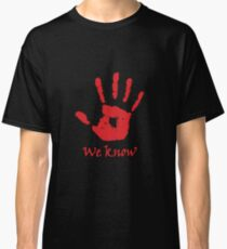 We Know - Dark Brotherhood Classic T-Shirt
