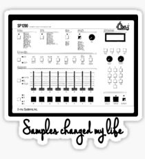 Samples changed my life SP 1200 Sticker