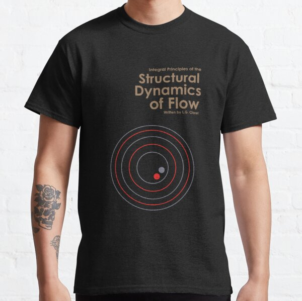 The Structural Dynamics Of Flow Classic Basic Novelty Classic T-Shirt