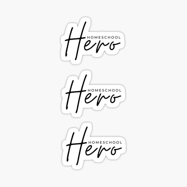 Homeschool Hero, quarantaine school Sticker