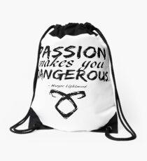 Shadowhunters - Passion makes you dangerous Drawstring Bag
