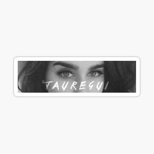 Lauren Jauregui eyes Sticker