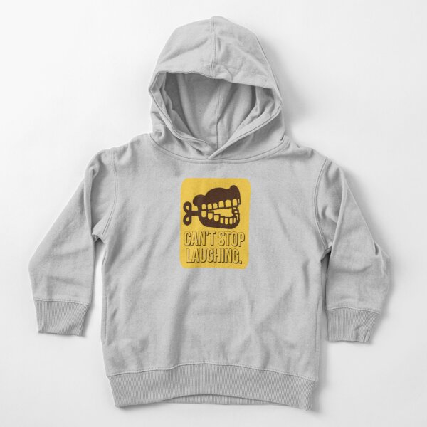 Can't Stop Laughing - Sarcastic Quote Toddler Pullover Hoodie