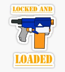 NERF TOY DESIGN- LOCKED AND LOADED  Sticker