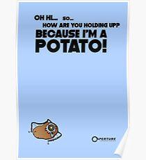 "Portal 2 Funny Poster ""I'm a potato!"" Poster"