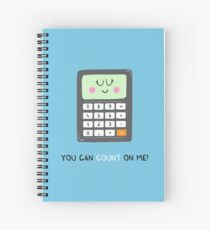 You can count on me Spiral Notebook