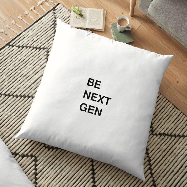 Be next gen Floor Pillow