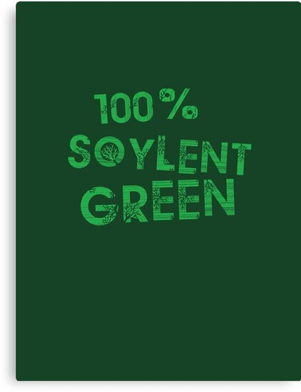 100% SOYLENT GREEN by SixPixeldesign