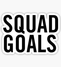 Squad Goals Sticker