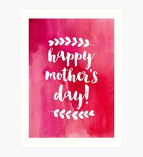 Happy Mother's Day   Pink Watercolor Art Print