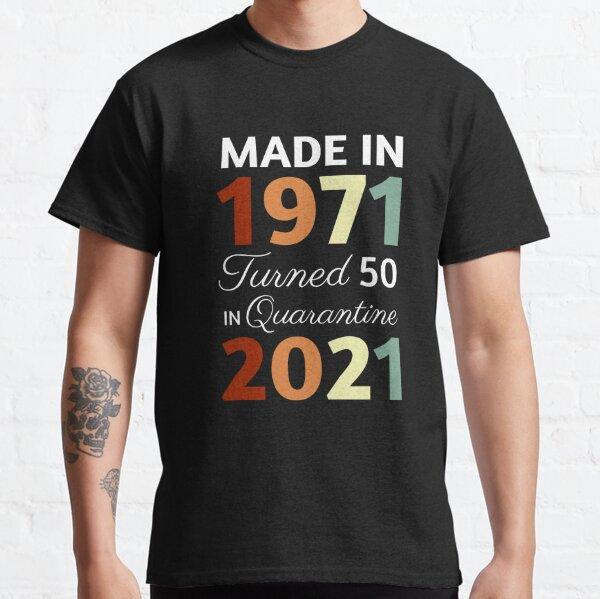 Cita de cuarentena de 50 cumpleaños Camiseta clásica