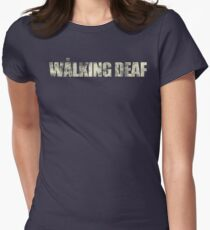 the walking deaf Women's Fitted T-Shirt