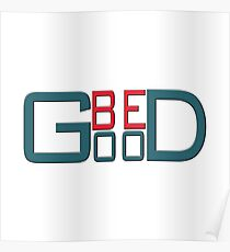 """""""BE GOOD"""" typography Poster"""