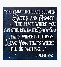 peter pan quote - painting Photographic Print