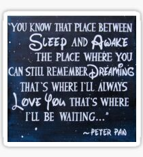 peter pan quote - painting Sticker
