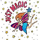 Just Magic: Whimsical Fairy Watercolor Illustration by mellierosetest