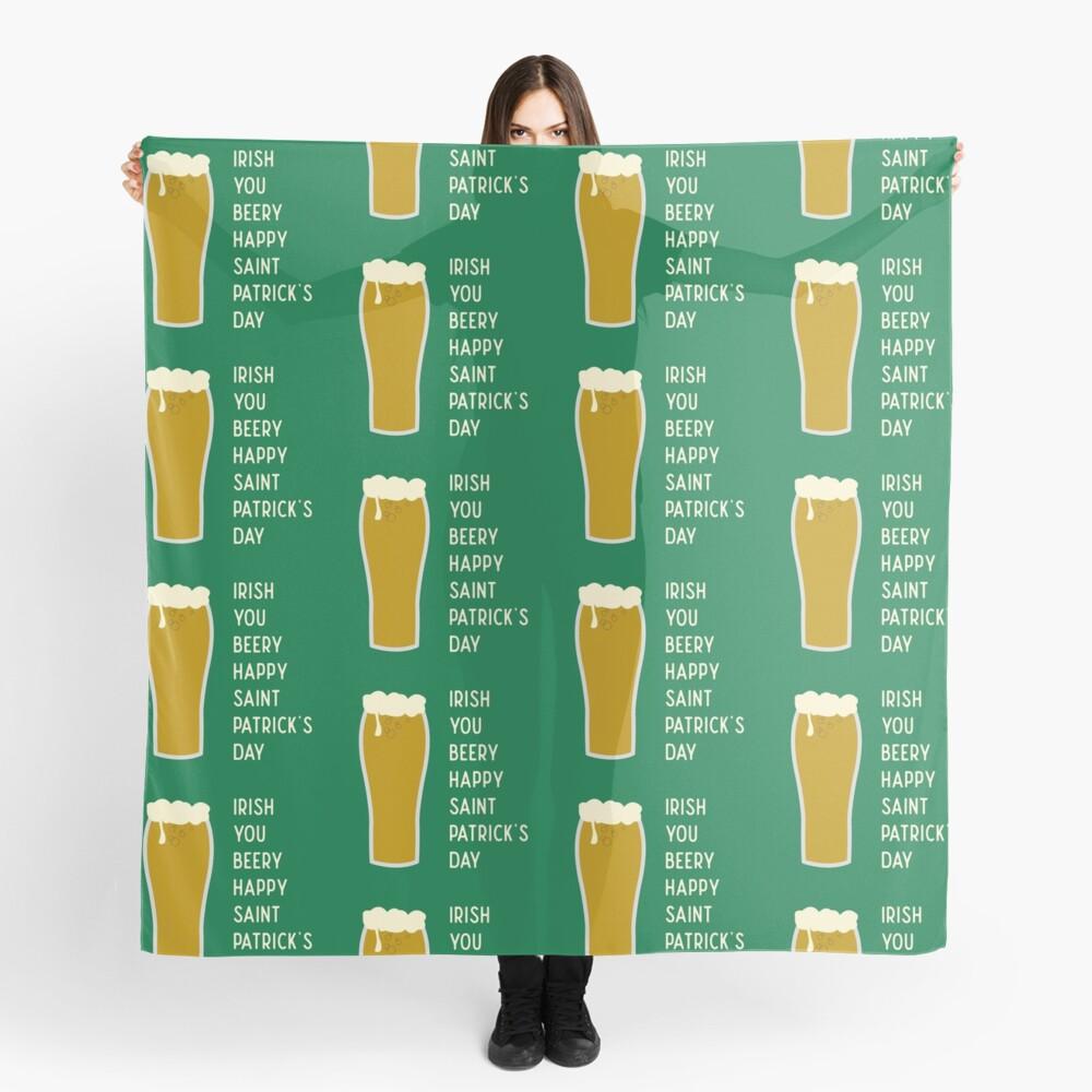 Irish You Beery Happy Saint Patrick's Day Scarf