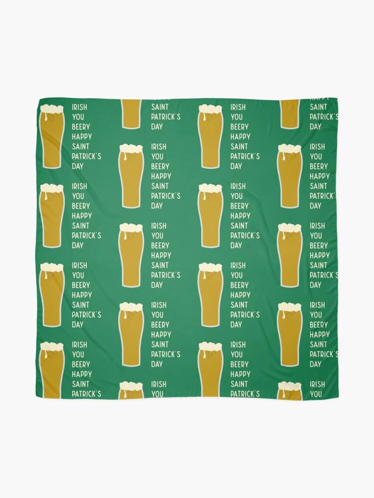 Alternate view of Irish You Beery Happy Saint Patrick's Day Scarf