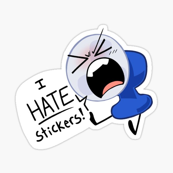 I HATE THIS! Sticker