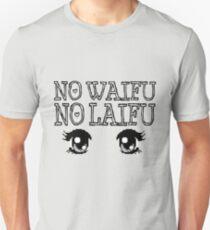 no waifu no laifu T-Shirt