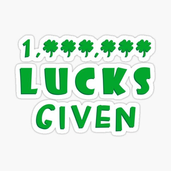 Million Lucks Given Sticker