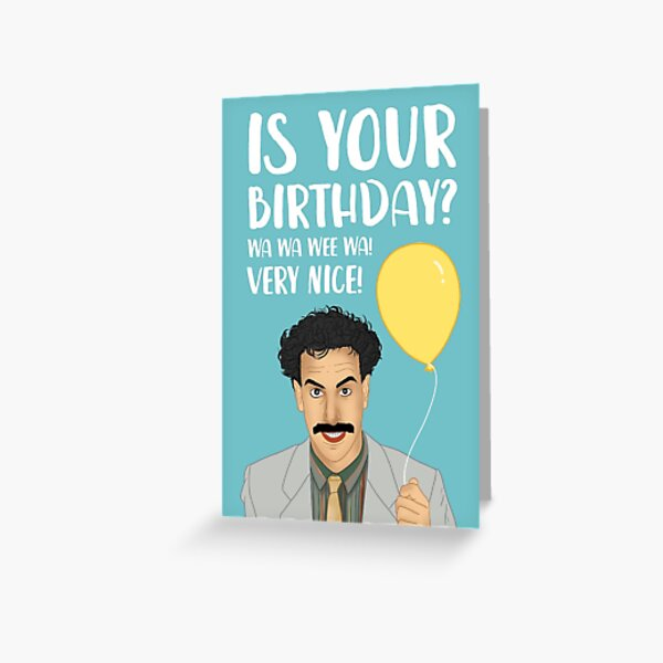 Funny Borat Happy Birthday Greeting Card