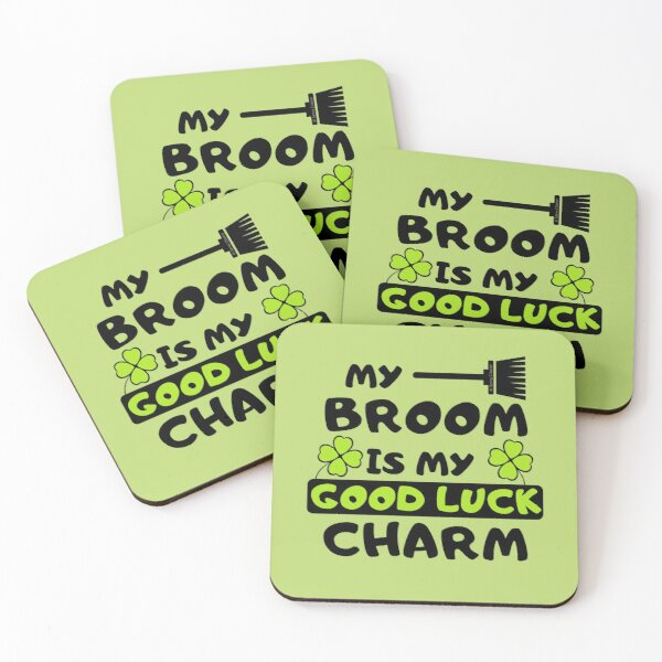 My Broom Is My Good Luck Charm St. Patrick's Day Clover Leaf Houskeeping Humor Coasters (Set of 4)