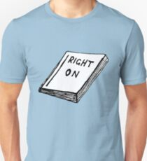 The Book of Right-On T-Shirt
