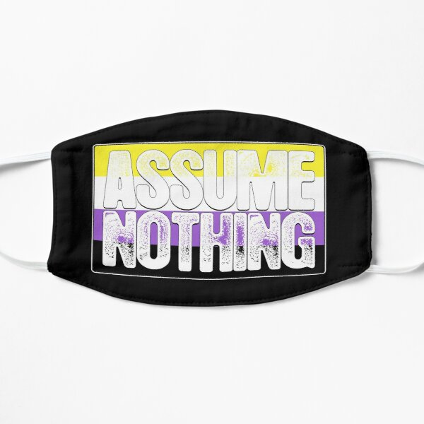 Assume Nothing Non-Binary Pride Flag Flat Mask