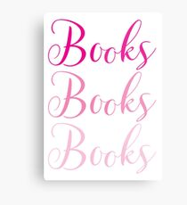 Books Books Books  in pink Metallbild