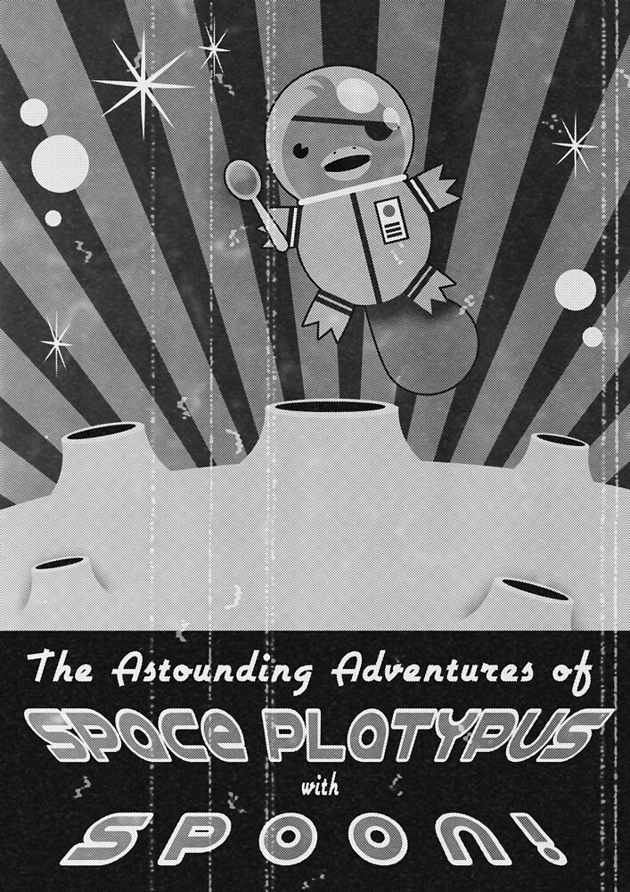 The astounding adventures of space platypus with spoon by Luke Barclay