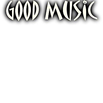 Good Music White by siban