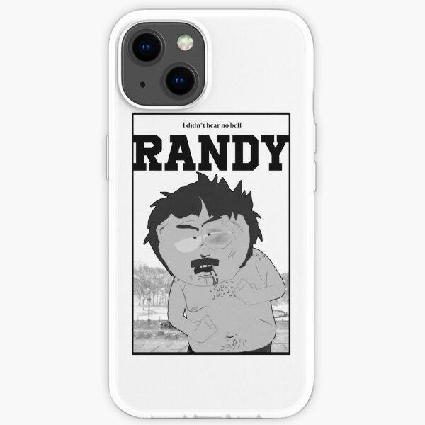 South Park - Randy - Je n'ai entendu aucune cloche Coque souple iPhone
