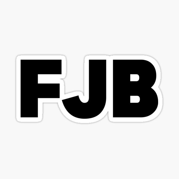 FJB Fuck Joe Biden Sticker