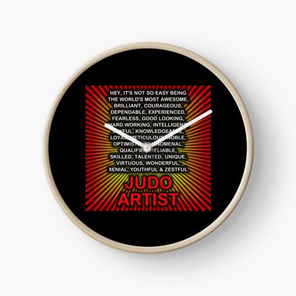 Hey, It's Not So Easy Being ... Judo Artist  Clock
