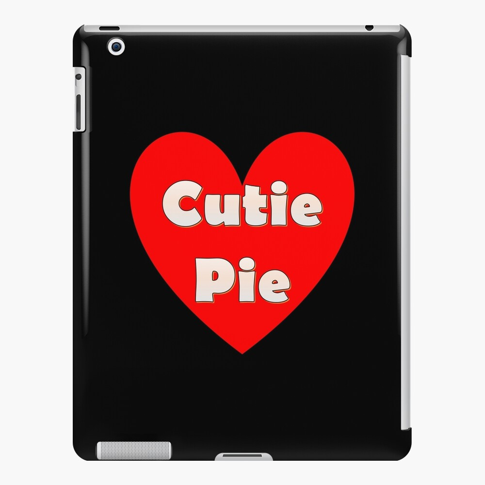 Beautiful Big Red Heart with fonts saying Cutie Pie iPad Case & Skin