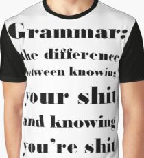 Grammar: The Difference Between Your and You're Graphic T-Shirt