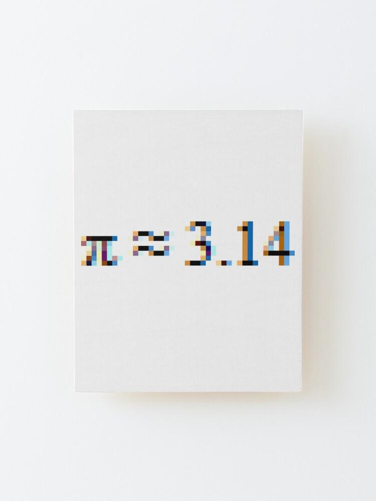 Alternate view of Pi = 3.14; Π, π Mounted Print
